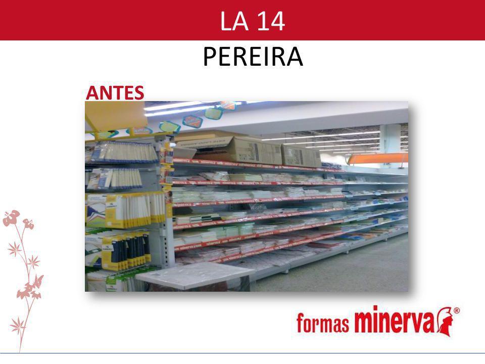 ANTES LA 14 PEREIRA
