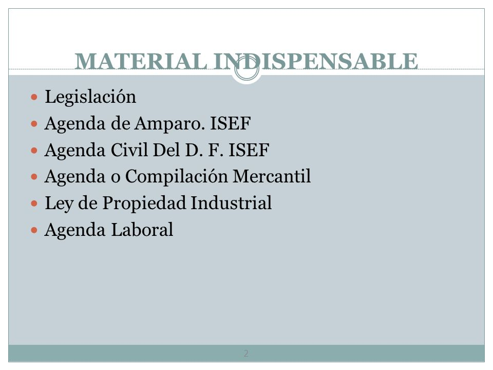 MATERIAL INDISPENSABLE 2 Legislación Agenda de Amparo.