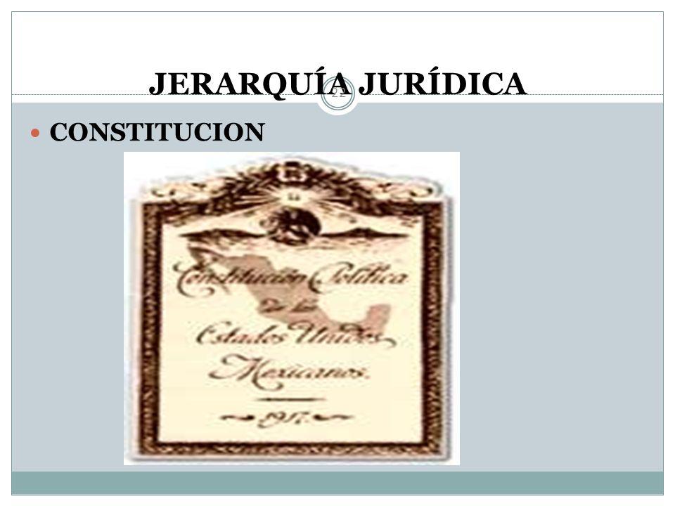 JERARQUÍA JURÍDICA 21 Constitución Política Tratados Internacionales Leyes Federales Reglamentos Leyes a nivel estatal y municipal. Reglamentos de ést