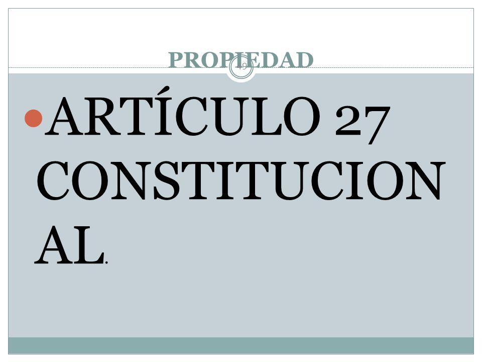 GARANTÍAS SOCIALES 48 3. Educación. 27. Propiedad. 123. Trabajo.