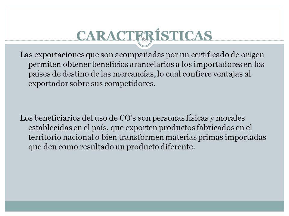 CERTIFICADO DE ORIGEN 85 Los Certificados de Origen son documentos que sirven para avalar la procedencia de los productos fabricados en el país, ademá