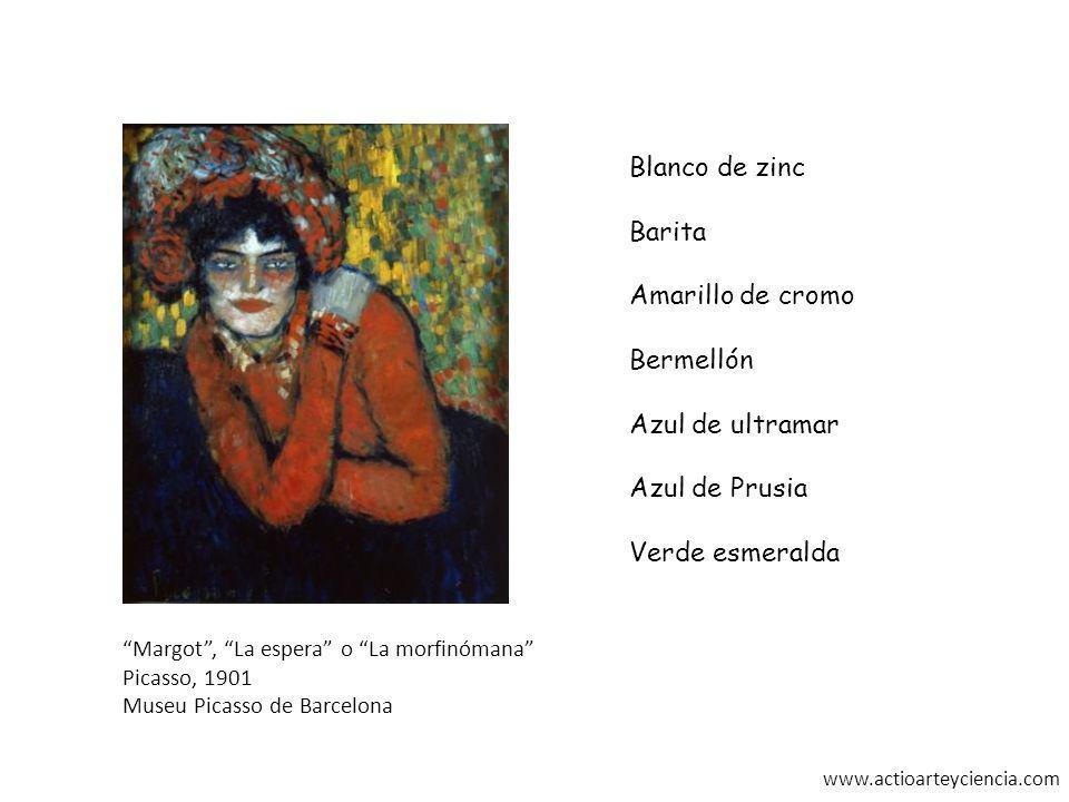 www.actioarteyciencia.com Blanco de zinc Barita Amarillo de cromo Bermellón Azul de ultramar Azul de Prusia Verde esmeralda Margot, La espera o La mor