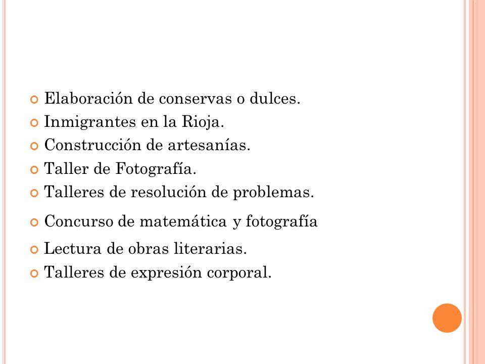 Elaboración de conservas o dulces.Inmigrantes en la Rioja.