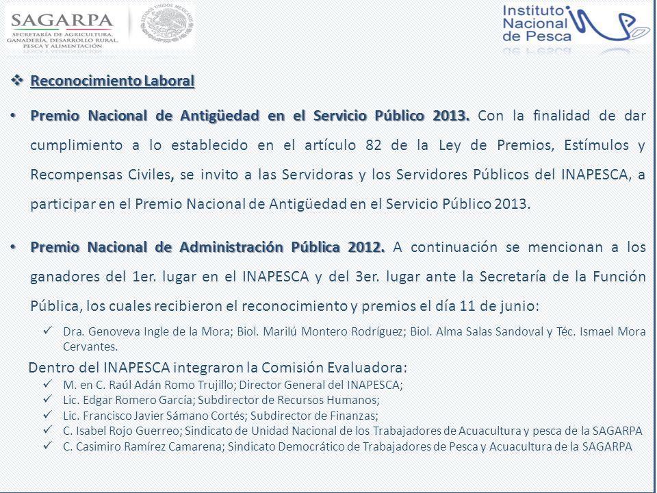 Reconocimiento Laboral Reconocimiento Laboral Premio Nacional de Antigüedad en el Servicio Público 2013. Premio Nacional de Antigüedad en el Servicio