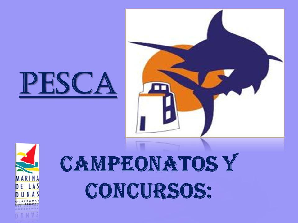 PESCA CAMPEONATOS Y CONCURSOS: