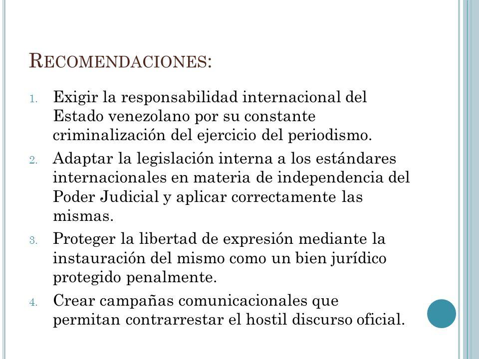 R ECOMENDACIONES : 1.