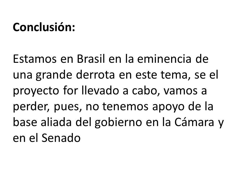 Vamos a se quedar dependientes de un veto de la presidente Dilma, pero ella ya informo a nosotros que no vetará la propuesta por completo.