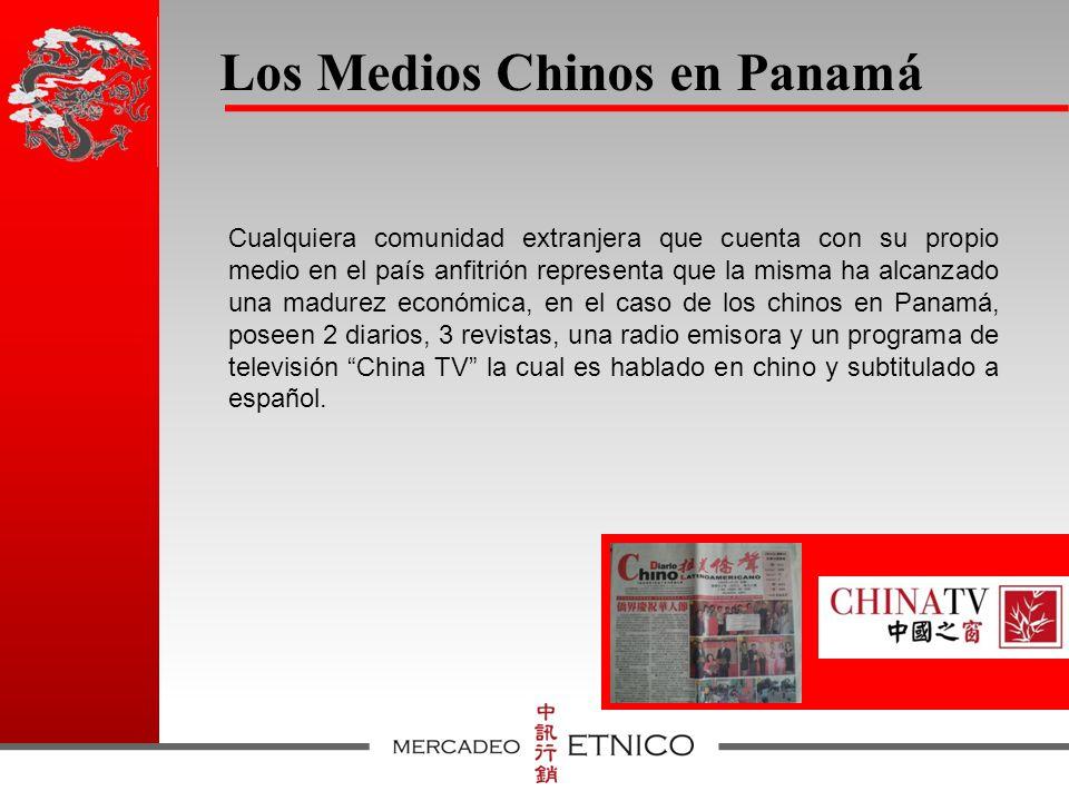 Los Medios Chinos en Panamá Cualquiera comunidad extranjera que cuenta con su propio medio en el país anfitrión representa que la misma ha alcanzado una madurez económica, en el caso de los chinos en Panamá, poseen 2 diarios, 3 revistas, una radio emisora y un programa de televisión China TV la cual es hablado en chino y subtitulado a español.
