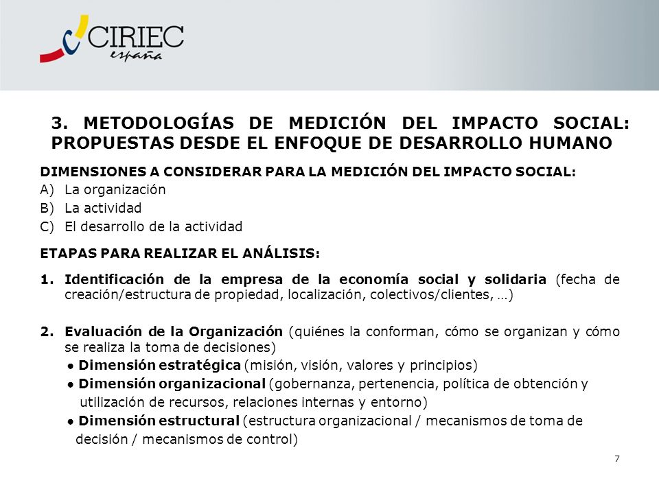 El Libro Blanco también se propone como objetivo crear los cimientos de un sistema de información y de indicadores (económicos y sociales) que permitan seguir la evolución de la economía social mexicana.