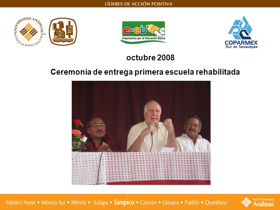 octubre 2008 Ceremonia de entrega primera escuela rehabilitada