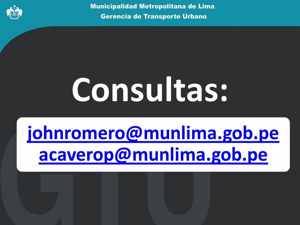 Consultas: johnromero@munlima.gob.pe acaverop@munlima.gob.pe