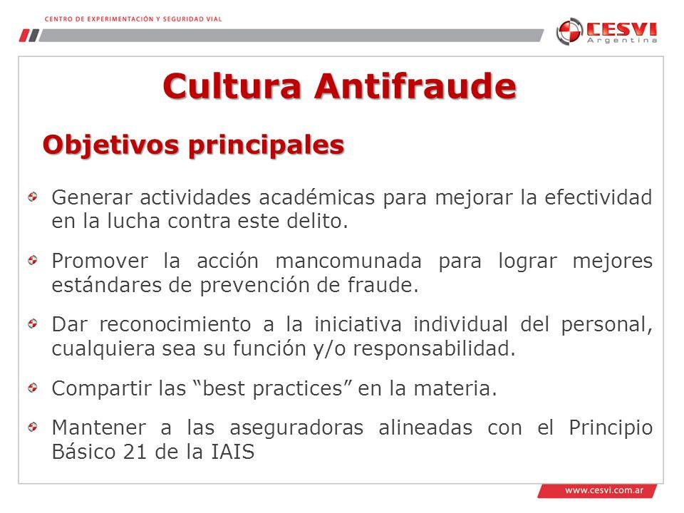 Cultura Antifraude Generar actividades académicas para mejorar la efectividad en la lucha contra este delito.
