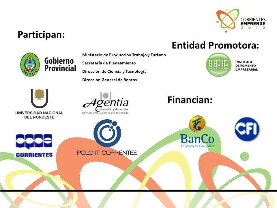 Participan: Ministerio de Producción Trabajo y Turismo Secretaría de Planeamiento Dirección de Ciencia y Tecnología Dirección General de Rentas Entidad Promotora: Financian: