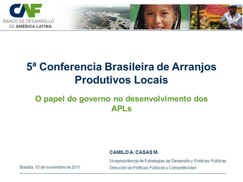 5ª Conferencia Brasileira de Arranjos Produtivos Locais CAMILO A.