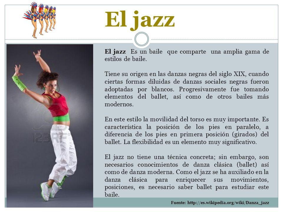 El jazz Es un baile que comparte una amplia gama de estilos de baile.
