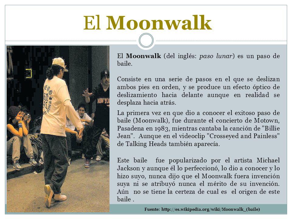 El Moonwalk (del inglés: paso lunar) es un paso de baile.