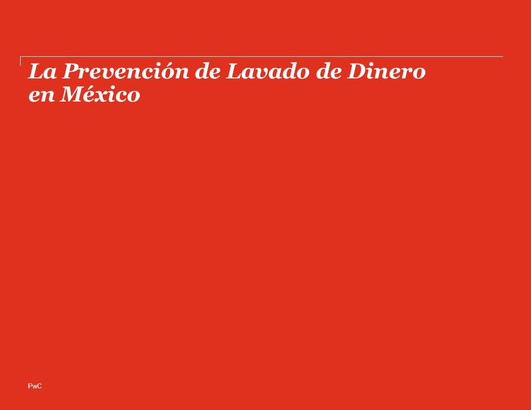 PwC La Prevención de Lavado de Dinero en México