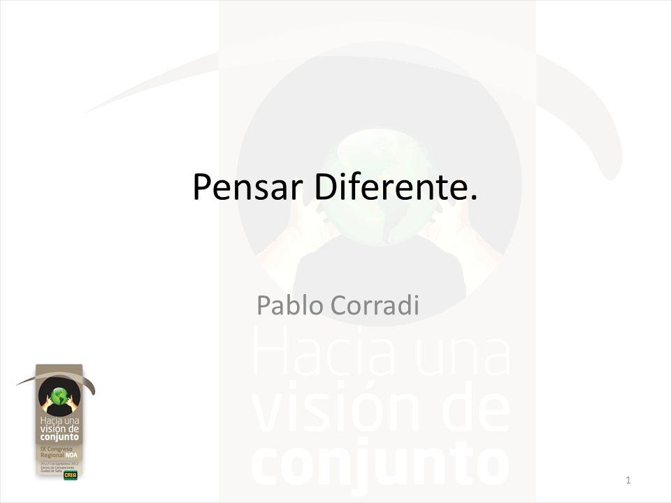 Pensar Diferente. Pablo Corradi 1