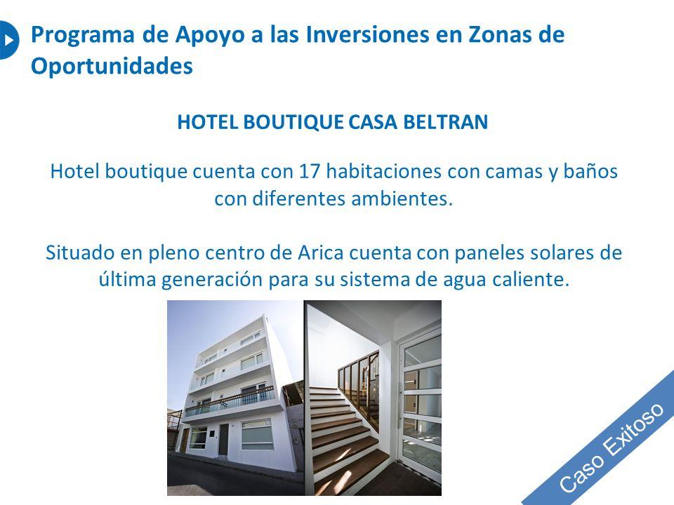 HOTEL BOUTIQUE CASA BELTRAN Hotel boutique cuenta con 17 habitaciones con camas y baños con diferentes ambientes. Situado en pleno centro de Arica cue