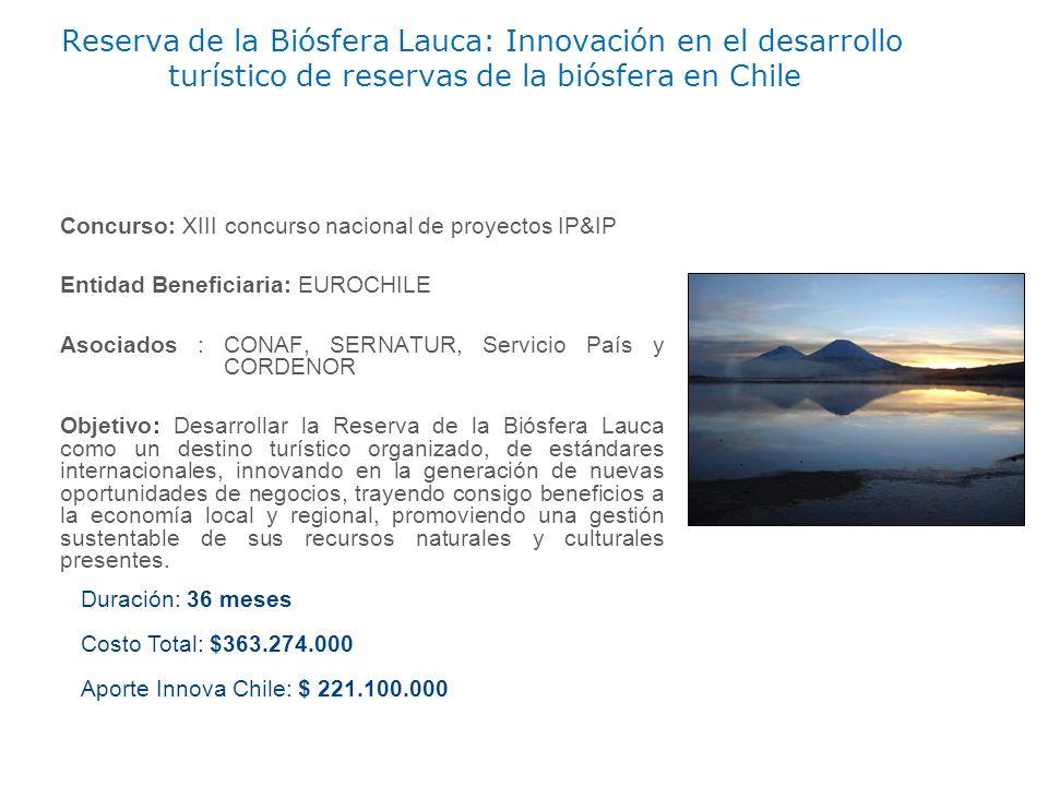 Reserva de la Biósfera Lauca: Innovación en el desarrollo turístico de reservas de la biósfera en Chile Concurso: XIII concurso nacional de proyectos
