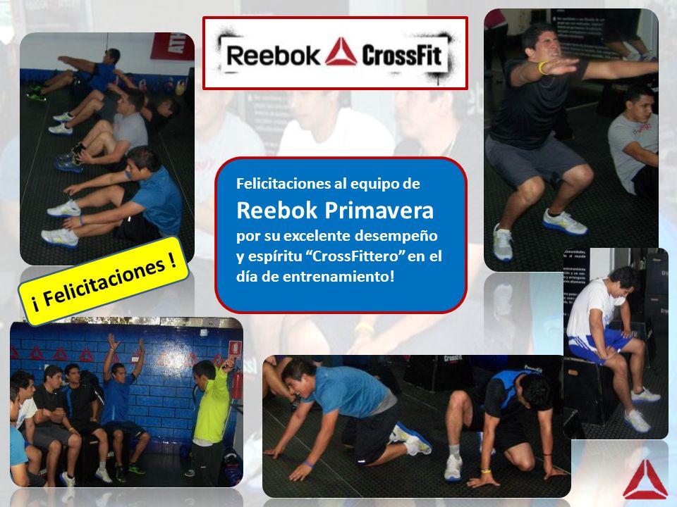 Felicitaciones al equipo de Reebok Primavera por su excelente desempeño y espíritu CrossFittero en el día de entrenamiento! ¡ Felicitaciones !