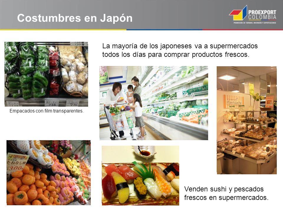 Costumbres en Japón La mayoría de los japoneses va a supermercados todos los días para comprar productos frescos. Venden sushi y pescados frescos en s