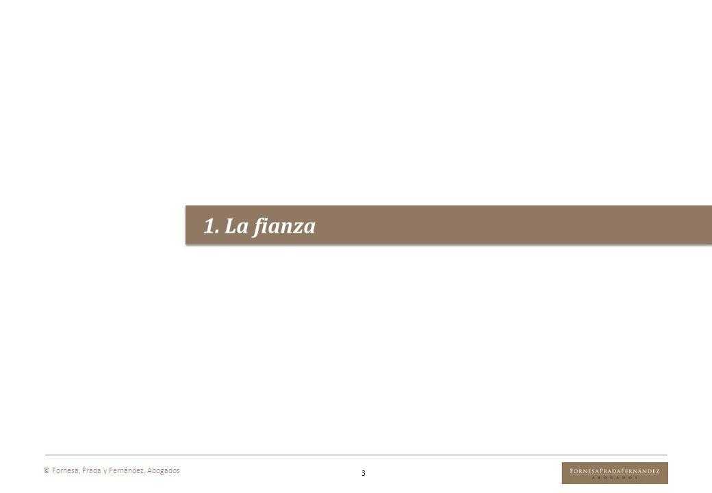 1. La fianza 3 © Fornesa, Prada y Fernández, Abogados