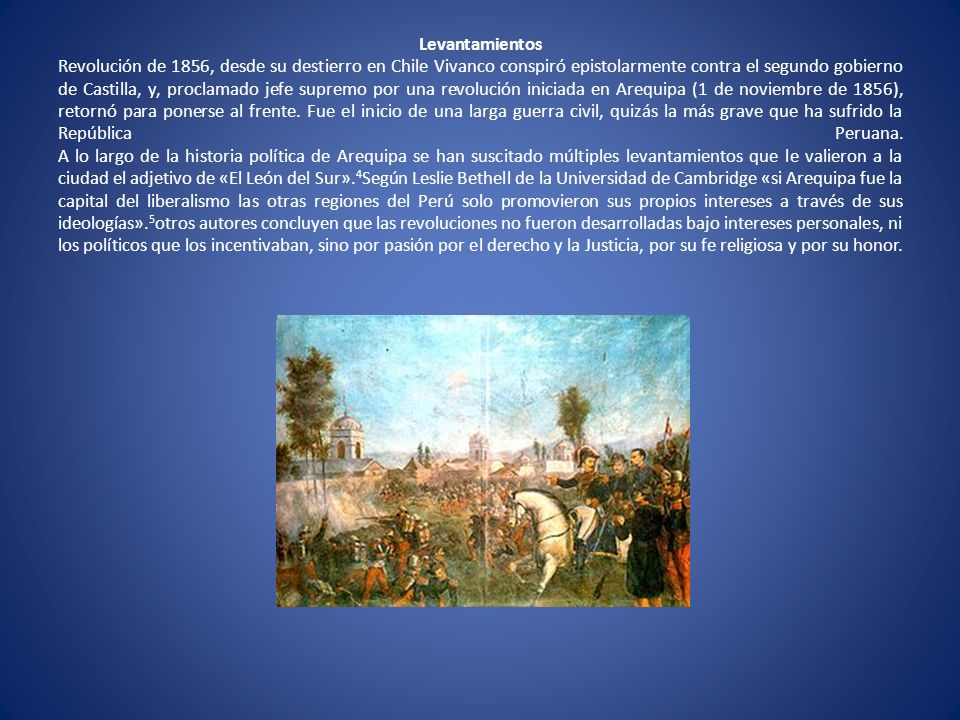 Levantamientos Revolución de 1856, desde su destierro en Chile Vivanco conspiró epistolarmente contra el segundo gobierno de Castilla, y, proclamado j