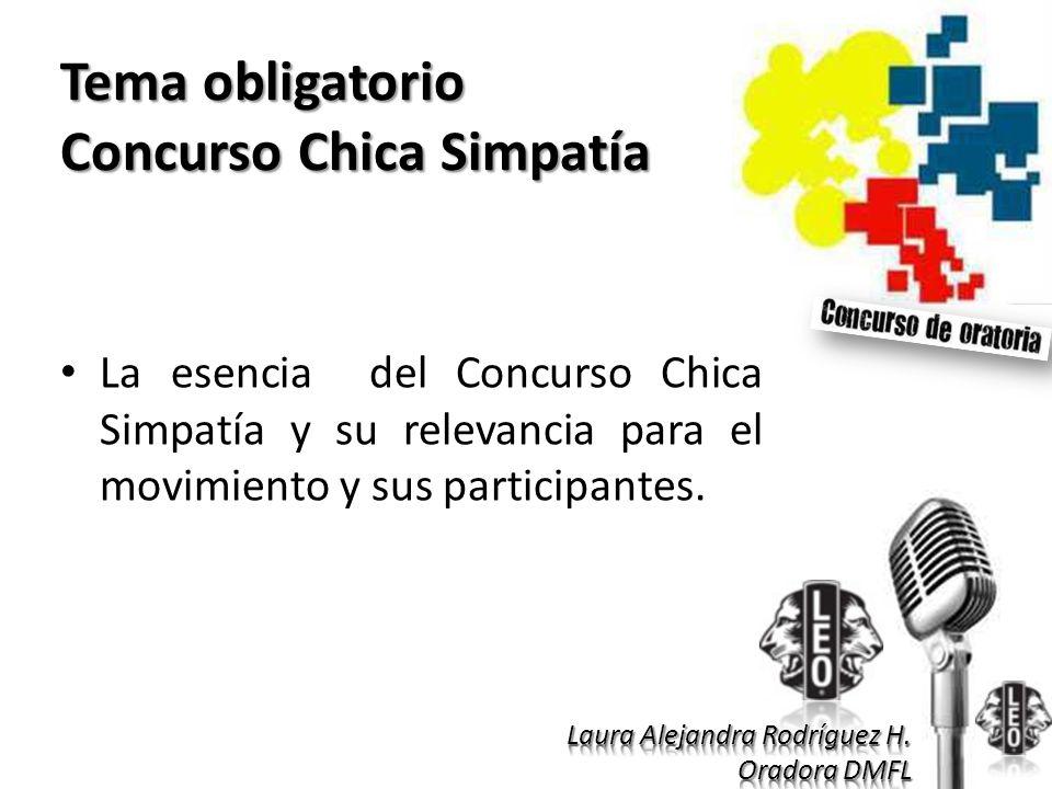 Tema obligatorio Concurso Chica Simpatía La esencia del Concurso Chica Simpatía y su relevancia para el movimiento y sus participantes.