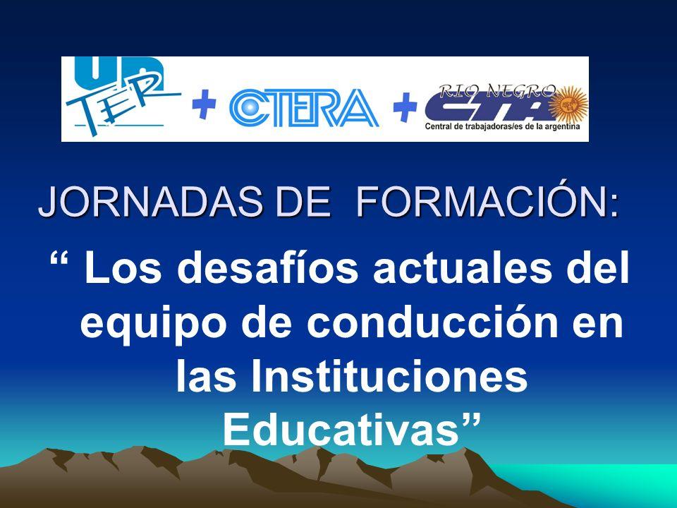 JORNADAS DE FORMACIÓN: Los desafíos actuales del equipo de conducción en las Instituciones Educativas