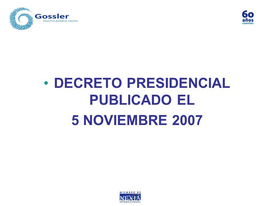DECRETO PRESIDENCIAL PUBLICADO EL 5 NOVIEMBRE 2007
