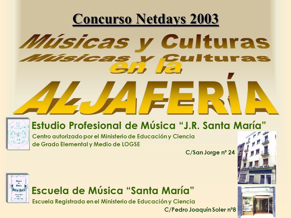 Concurso Netdays 2003 Estudio Profesional de Música J.R. Santa María Centro autorizado por el Ministerio de Educación y Ciencia de Grado Elemental y M