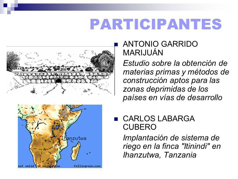 ANTONIO GARRIDO MARIJUÁN Estudio sobre la obtención de materias primas y métodos de construcción aptos para las zonas deprimidas de los países en vías de desarrollo CARLOS LABARGA CUBERO Implantación de sistema de riego en la finca Itinindi en Ihanzutwa, Tanzania