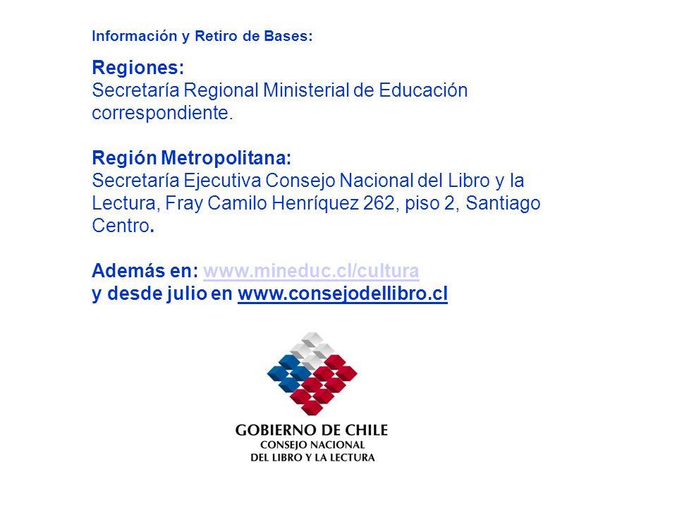 Información y Retiro de Bases: Regiones: Secretaría Regional Ministerial de Educación correspondiente.