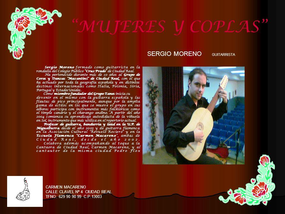 Sergio Moreno formado como guitarrista en la Sergio Moreno formado como guitarrista en la rondalla del Colegio Público
