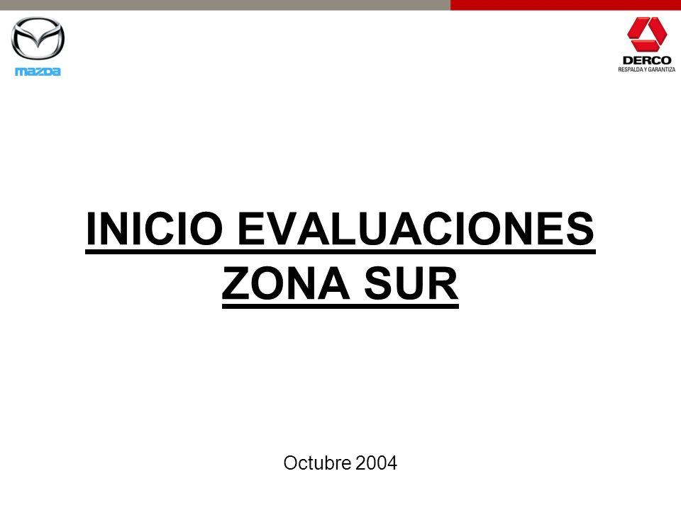 INICIO EVALUACIONES ZONA SUR Octubre 2004