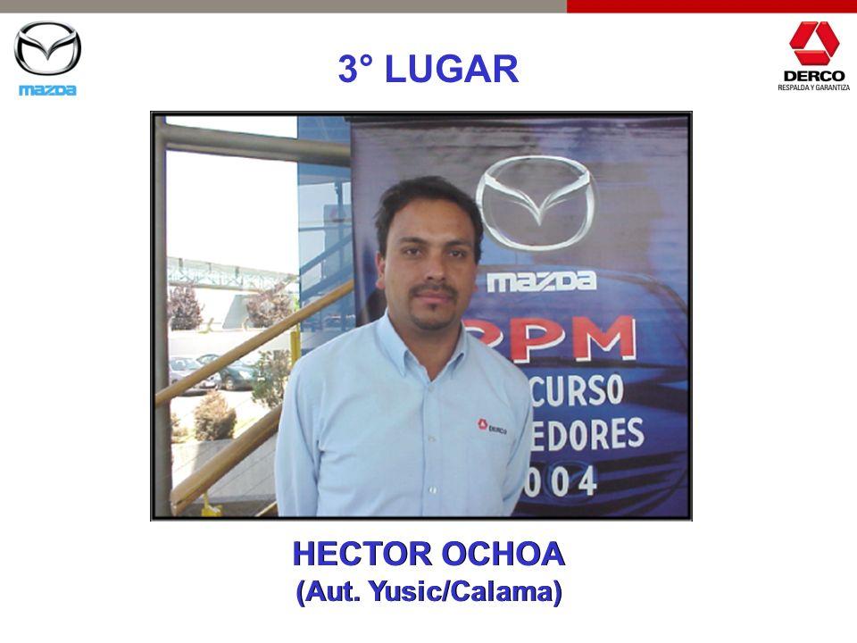 3° LUGAR HECTOR OCHOA (Aut. Yusic/Calama) HECTOR OCHOA (Aut. Yusic/Calama)