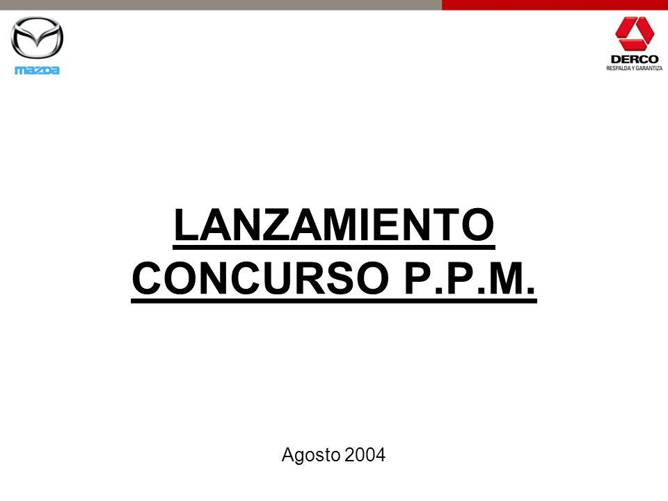 LANZAMIENTO CONCURSO P.P.M. Agosto 2004