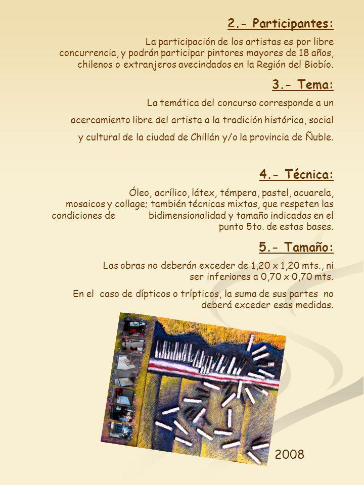 2.- Participantes: La participación de los artistas es por libre concurrencia, y podrán participar pintores mayores de 18 años, chilenos o extranjeros