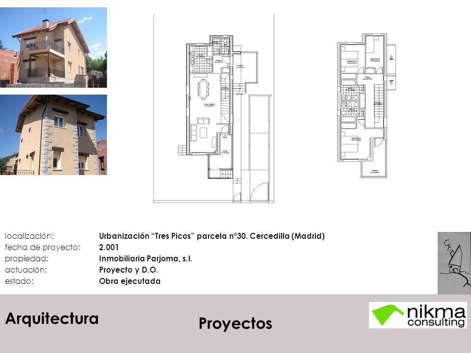 Arquitectura localización: Urbanización Tres Picos parcela nº30. Cercedilla (Madrid) fecha de proyecto: 2.001 propiedad: Inmobiliaria Parjoma, s.l. ac