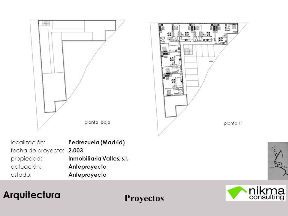 Arquitectura Proyectos localización: Pedrezuela (Madrid) fecha de proyecto: 2.003 propiedad: Inmobiliaria Valles, s.l. actuación: Anteproyecto estado: