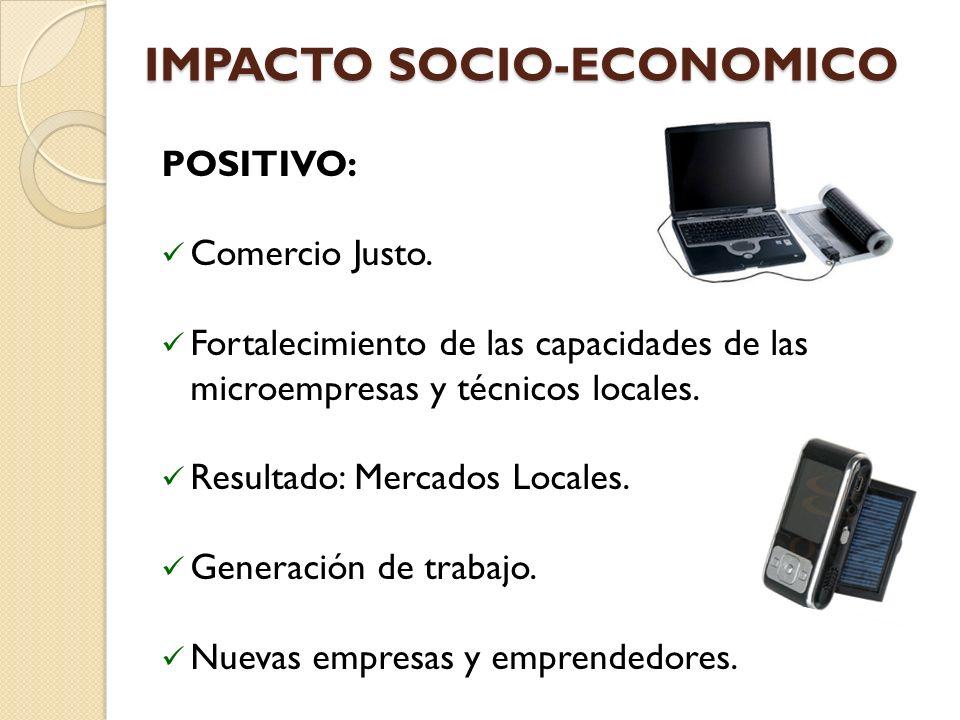 IMPACTO SOCIO-ECONOMICO POSITIVO: Comercio Justo.