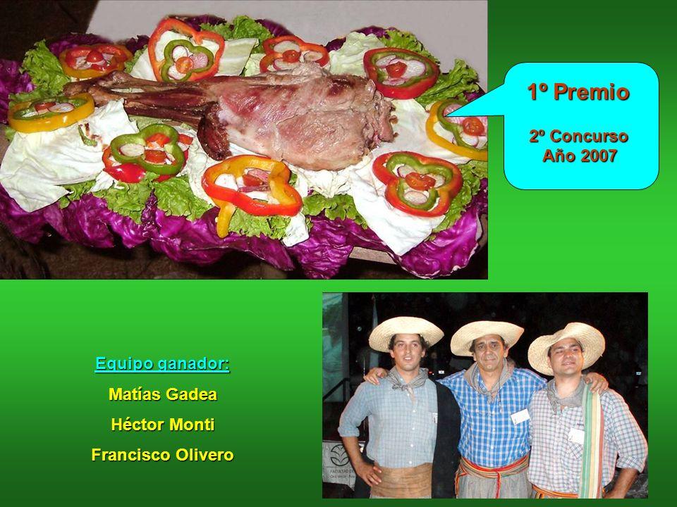 Equipo ganador: Matías Gadea Héctor Monti Francisco Olivero 1º Premio 1º Premio 2º Concurso 2º Concurso Año 2007 Año 2007