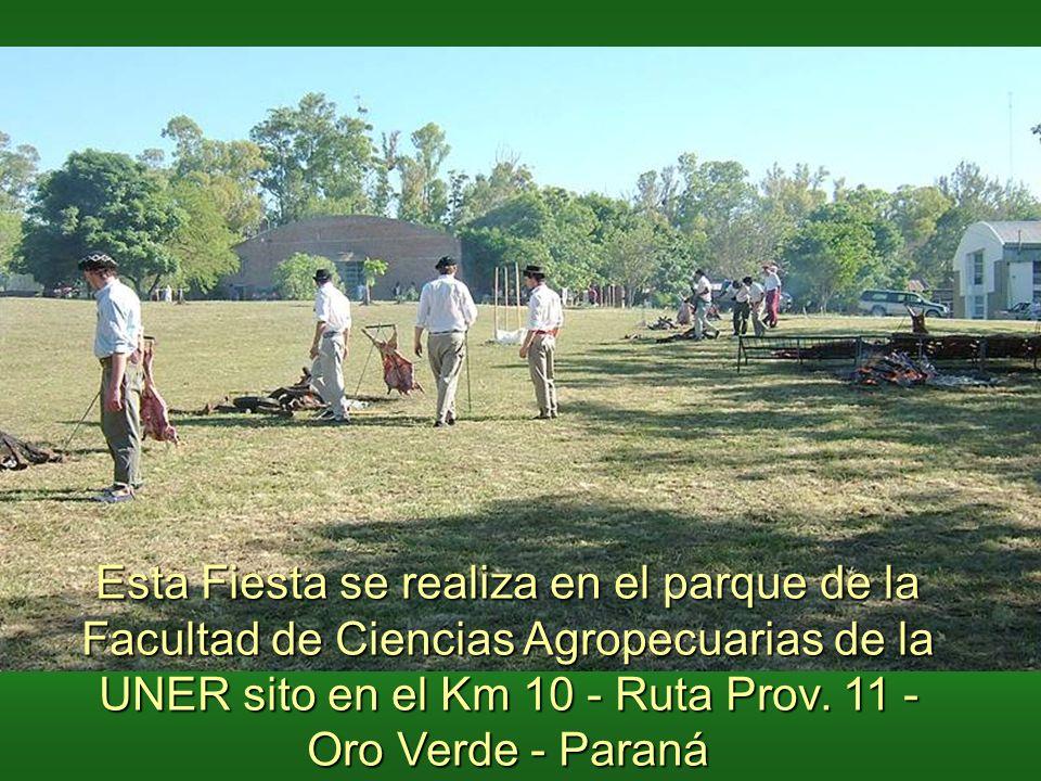 Esta Fiesta se realiza en el parque de la Facultad de Ciencias Agropecuarias de la UNER sito en el Km 10 - Ruta Prov.