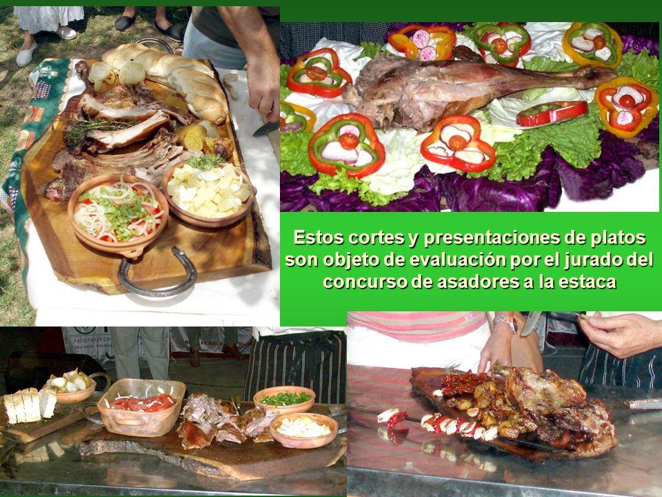 Estos cortes y presentaciones de platos son objeto de evaluación por el jurado del concurso de asadores a la estaca