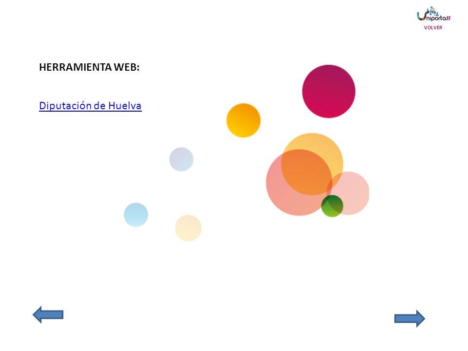 HERRAMIENTA WEB: Diputación de Huelva VOLVER