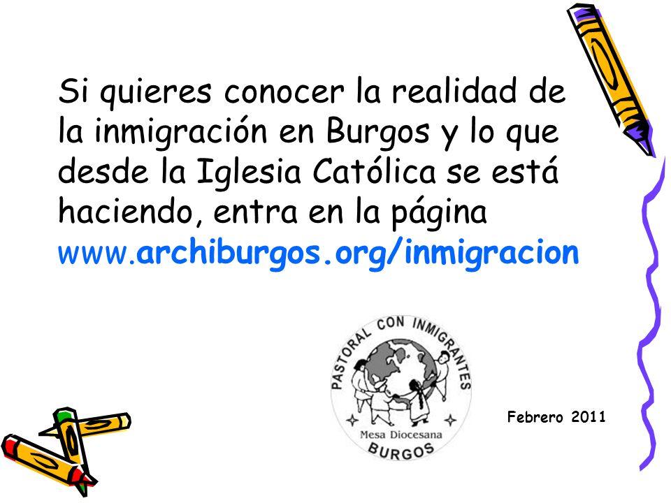 Si quieres conocer la realidad de la inmigración en Burgos y lo que desde la Iglesia Católica se está haciendo, entra en la página www.archiburgos.org