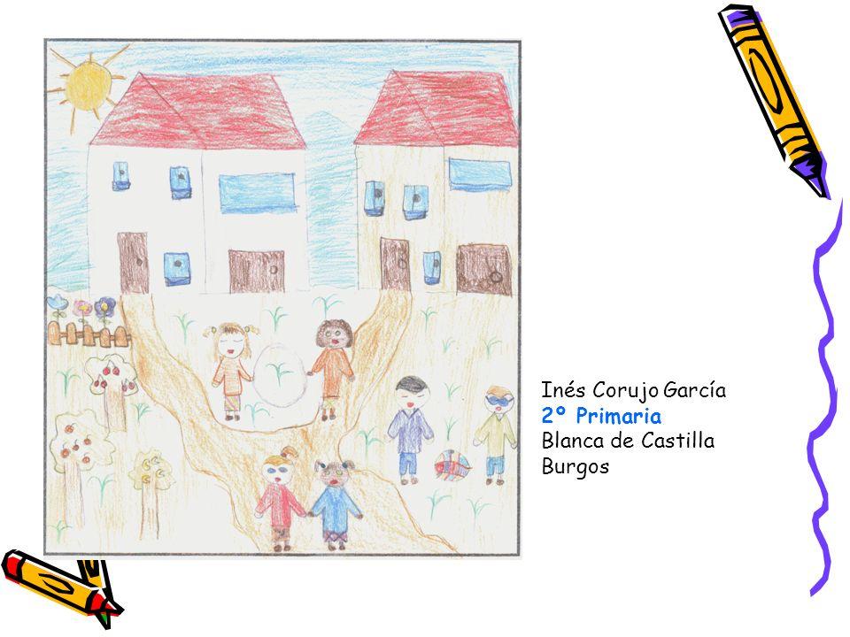 Inés Corujo García 2º Primaria Blanca de Castilla Burgos