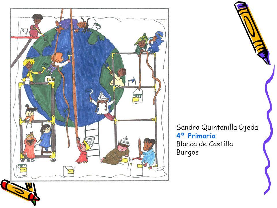 Sandra Quintanilla Ojeda 4º Primaria Blanca de Castilla Burgos
