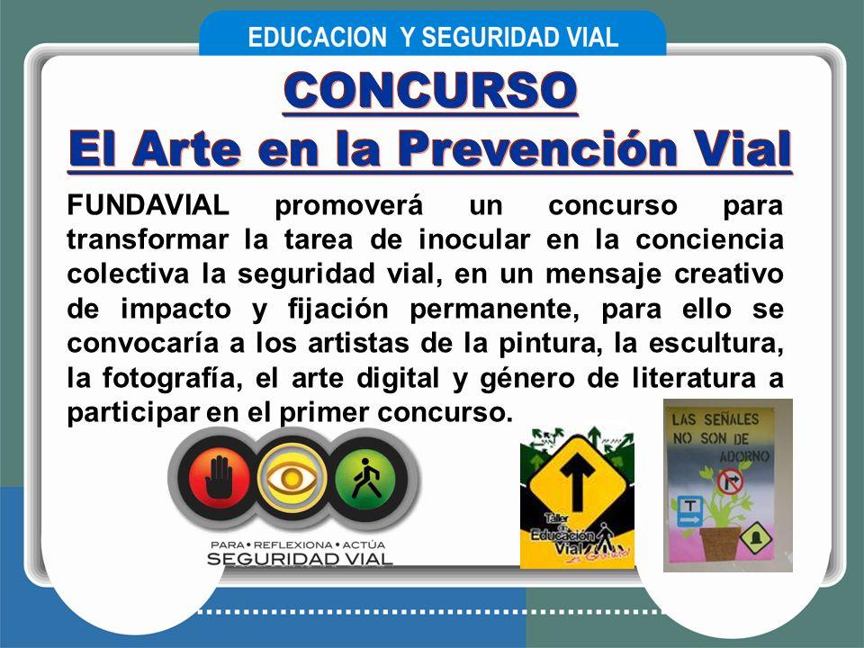 FUNDAVIAL promoverá un concurso para transformar la tarea de inocular en la conciencia colectiva la seguridad vial, en un mensaje creativo de impacto